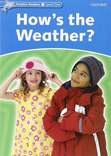 Dolphin Readers Level 1: How's the Weather?: Richard Northcott