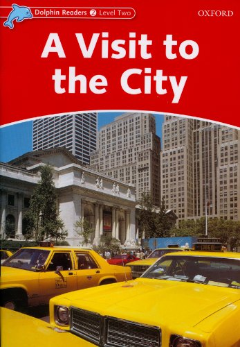 9780194400954: Dolphin Readers: Level 2: 425-Word Vocabulary A Visit to the City