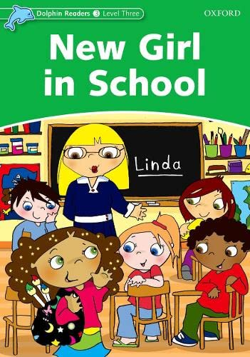 9780194401012: Dolphin Readers Level 3: New Girl in School