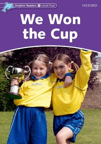 9780194401111: Dolphin Readers Level 4: We Won the Cup