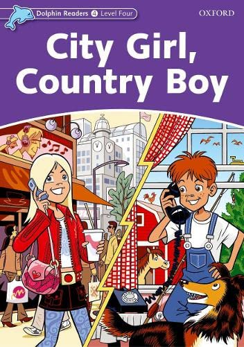 9780194401128: Dolphin Readers: Level 4: 625-Word Vocabulary City Girl, Country Boy