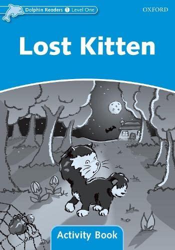 Dolphin Readers Level 1: Lost Kitten Activity Book