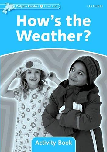 9780194401517: Dolphin Readers: Level 1: 275-Word Vocabulary How's the Weather? Activity Book