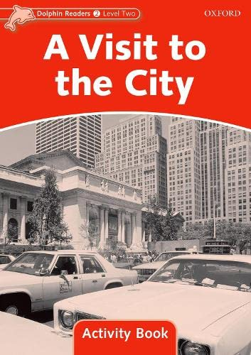 9780194401562: Dolphin Readers Level 2: A Visit to the City Activity Book