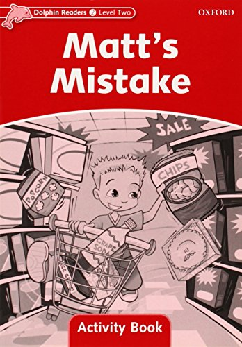 9780194401579: Dolphin Readers Level 2: Matt's Mistake Activity Book