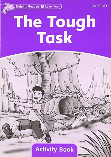 9780194401685: Dolphin Readers Level 4: The Tough Task Activity Book
