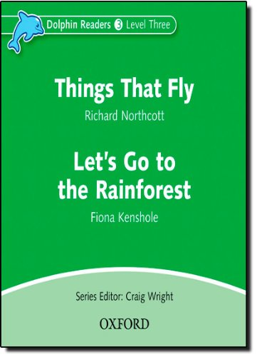 9780194402163: Dolphin Readers: Level 3: Things That Fly & Let's Go to the Rainforest Audio CD