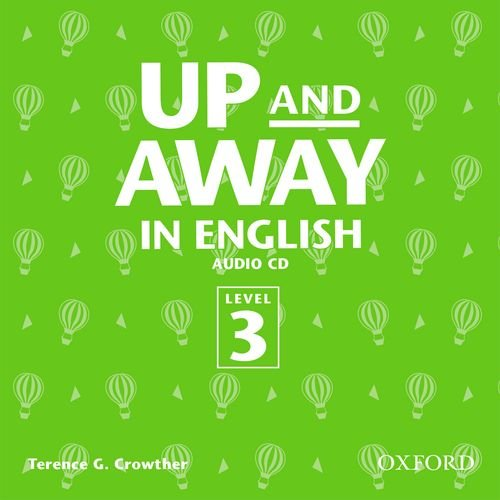 9780194405508: Up and Away in English 3: Class Audio CD