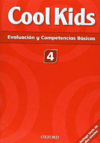 9780194411523: COOL KIDS: EVALUACION Y COMPETENCIAS BASICAS 4.