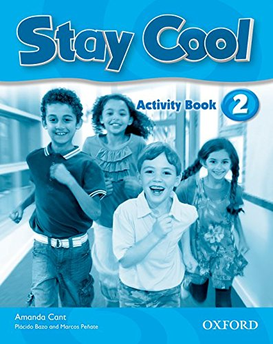 9780194412384: STAY COOL 2 ACT ED.11 Oxford
