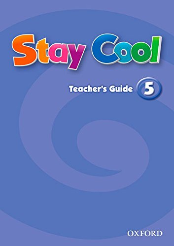 9780194412551: STAY COOL 5 TEACHERS GUIDE