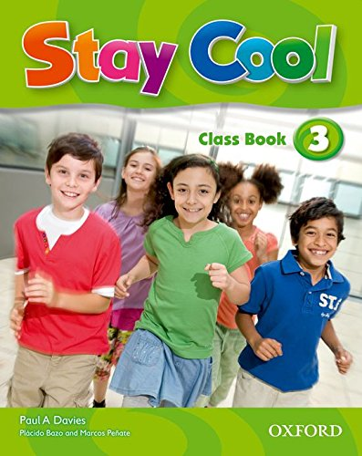9780194413145: Stay cool 3 class book pk