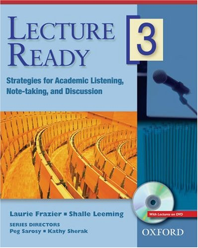 Lecture Ready 3 Student Book with DVD: Peg Sarosy; Kathy