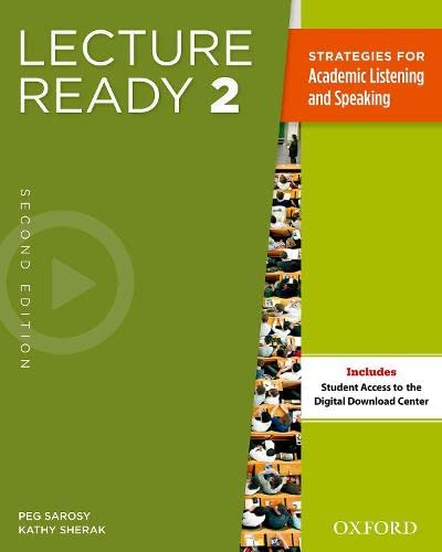 Lecture Ready Student Book 2, Second Edition: Sarosy, Peg