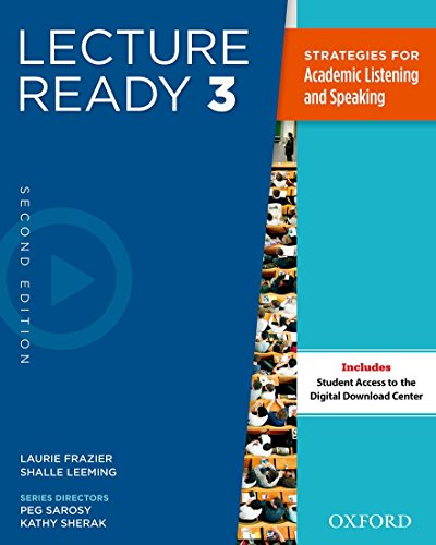 Lecture Ready Student Book 3, Second Edition: Frazier, Laurie, Leeming,