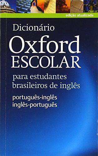 9780194419505: Dicionario Oxford Escolar para estudantes brasileiros de ingles (English and Portuguese Edition)