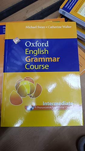 9780194420839: Oxford English Grammar Course, Intermediate: A Grammar Practice Book for Intermediate and Upper-Intermediate Students of English [With CDROM]