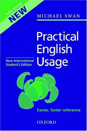 Practical English Usage, Third Edition: New International: Swan, Michael