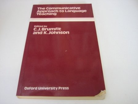 The Communicative Approach to Language Teaching: C.J. Brumfit and K. Johnson (eds.)