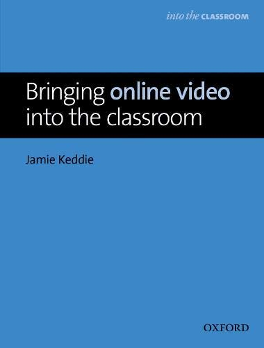 9780194421560: Bringing Online Video Into the Classroom