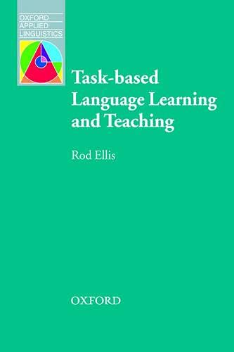 9780194421591: Task-based Language Learning and Teaching (Oxford Applied Linguistics)
