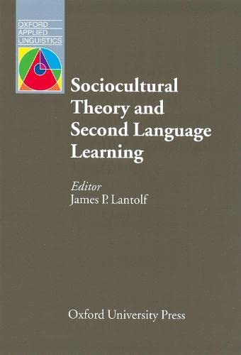 9780194421607: Oxford Applied Linguistics: Sociocultural Theory and Second Language Learning
