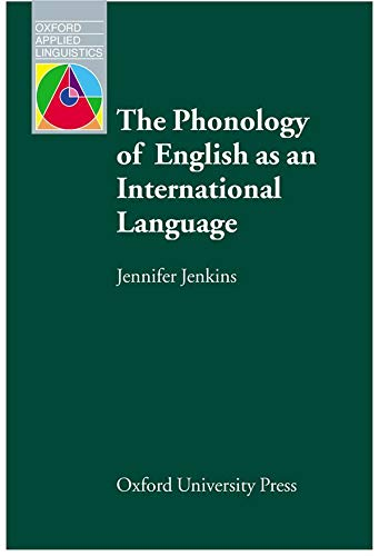 9780194421645: The Phonology of English as an International Language (Oxford Applied Linguistics)