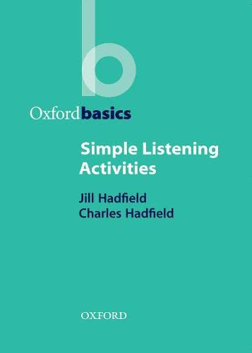 9780194421683: Simple Listening Activities (Oxford Basics)