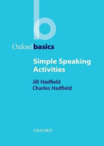 9780194421690: Simple Speaking Activities (Oxford Basics)