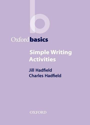 9780194421706: Simple Writing Activities (Oxford Basics)