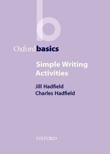 9780194421706: Simple Writing Activities (Oxford Basics)