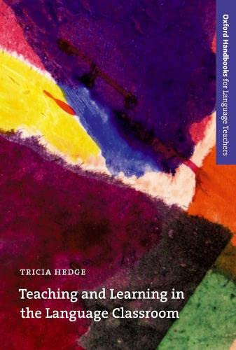 9780194421720: Teaching and Learning in the Language Classroom (Oxford Handbooks for Language Teachers Series)