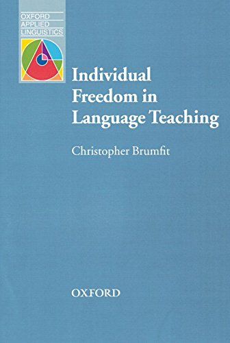 9780194421744: Individual Freedom in Language Teaching: Language Education and Applied Linguistics (Oxford Applied Linguistics)
