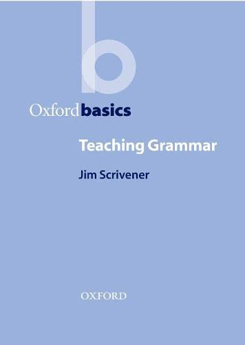 9780194421799: Oxford Basics: Teaching Grammar (Material De Teacher Training)