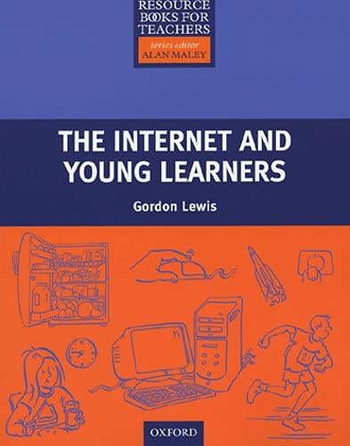 9780194421829: Resource Books for Teachers: the Internet and Young Learners (Resource Book For Teachers)