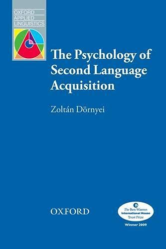 9780194421973: The Psychology of Second Language Acquisition (Oxford Applied Linguistics)