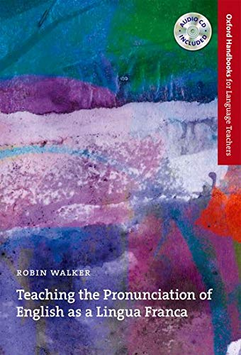9780194422000: Teaching the Pronunciation of English as a Lingua Franca (Oxford Handbooks For Language Teachers)