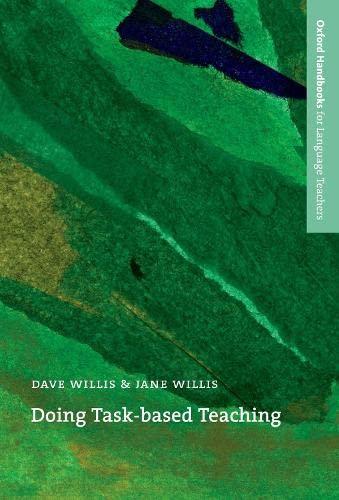 9780194422109: Doing Task-Based Teaching: A practical guide to task-based teaching for ELT training courses and practising teachers.