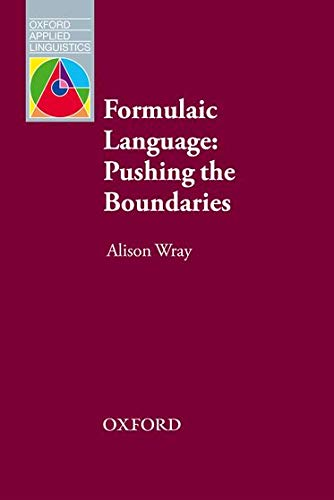 9780194422451: Oxford Applied Linguistics: Formulaic Language: Pushing the Boundaries