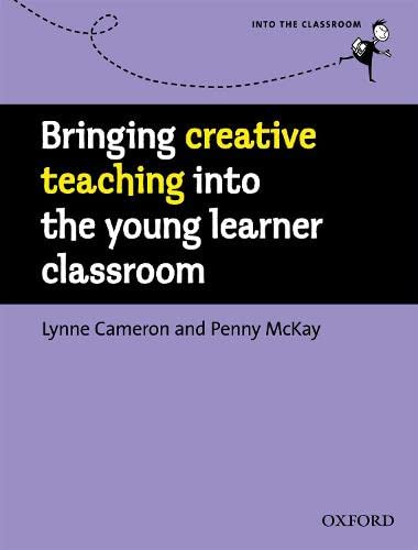 9780194422482: Bringing into the classroom Intermediate Class: Creative Teaching