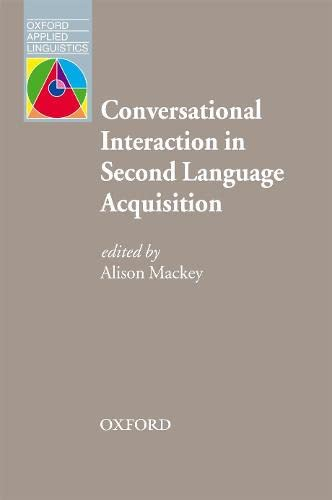9780194422499: Conversational Interaction in Second Language Acquisition (Oxford Applied Linguistics)