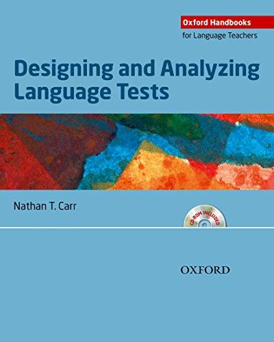 9780194422970: Designing and Analyzing Language Tests (Oxford Handbooks For Language Teachers)