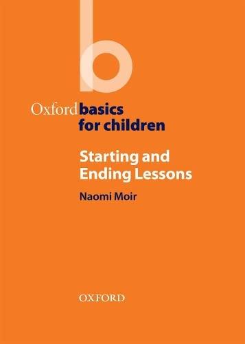 9780194422994: Starting and Ending Lessons: Oxford Basics for Children