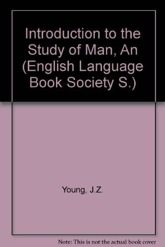 9780194423670: Introduction to the Study of Man, An (English Language Book Society S.)