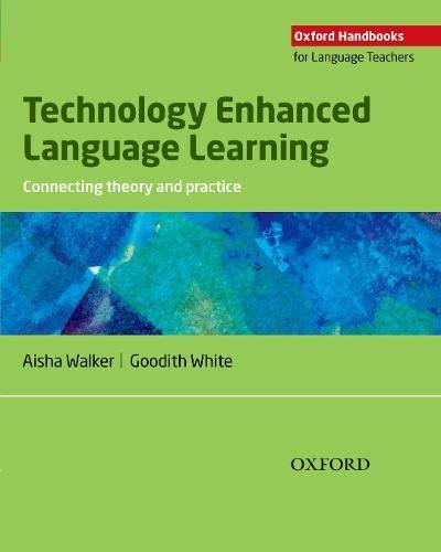 9780194423687: Technology Enhanced Language Learning (Oxfords Handbooks for Language Teachers)