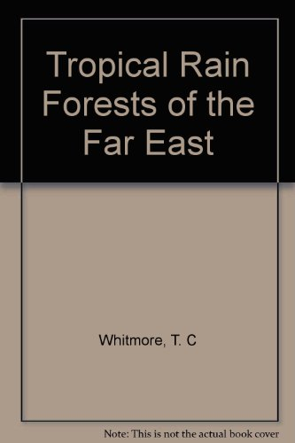 9780194423915: Tropical Rain Forests of the Far East