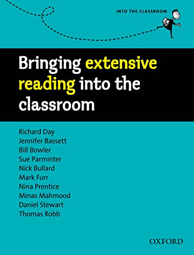 9780194424066: Bringing extensive reading into the classroom: A practical guide to introducing extensive reading and its benefits to the learner