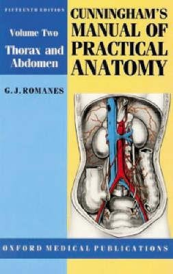 Cunningham's Manual Of Practical Anatomy: D. J Cunningham