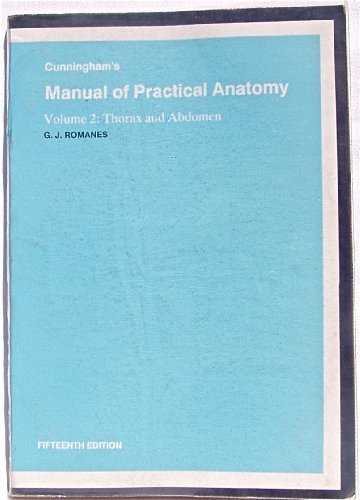 Cunningham's Manual of Practical Anatomy: Thorax and: n/a