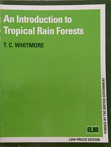9780194424486: Introduction to Tropical Rain Forests, An